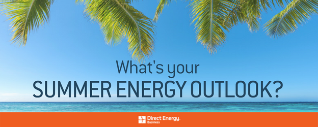 What's your summer energy outlook?
