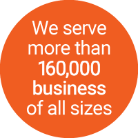 We serve more than 240,000 businesses of all sizes